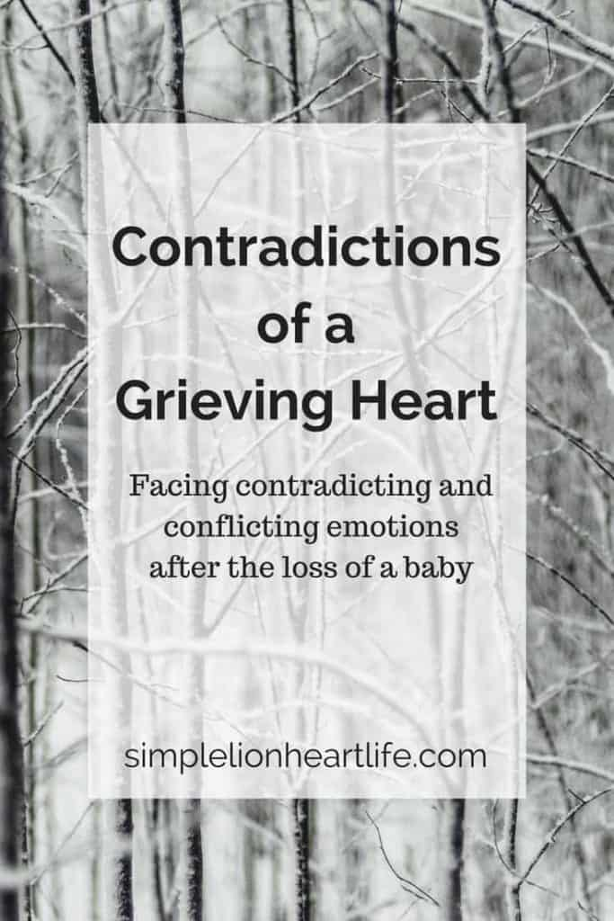 Contradictions of a Grieving Heart - Facing Contradicting and Conflicting Emotions after the Loss of a Baby