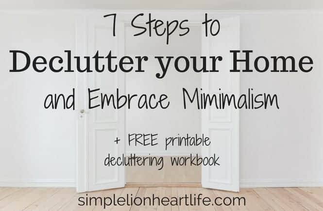 7 Steps to Declutter Your Home and Embrace Minimalism