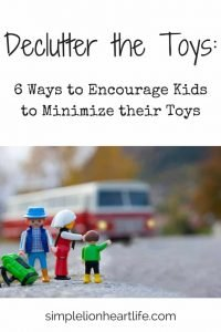 Declutter the Toys - 6 Ways to Encourage Kids to Declutter their Toys