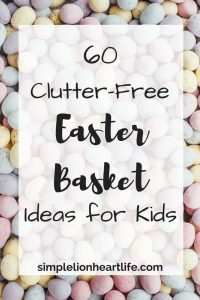 60 Clutter-Free Easter Basket Ideas for Kids