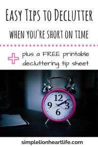 Easy Tips to Declutter When you're Short on Time