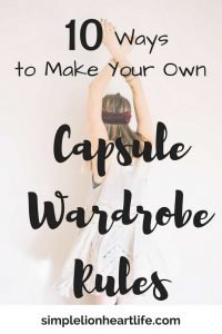 10 Ways to Make Your Own Capsule Wardrobe Rules