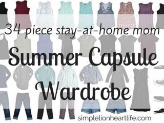 Summer capsule wardrobe - 2017 stay at home mom summer capsule wardrobe