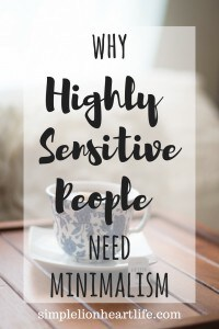 Why Highly Sensitive People need minimalism