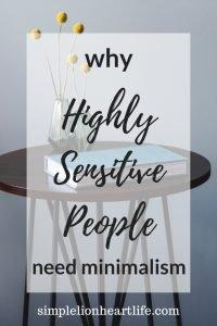 Why Highly Sensitive People Need Minimalism