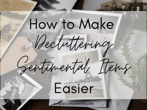 How to Make Decluttering Sentimental Items Easier