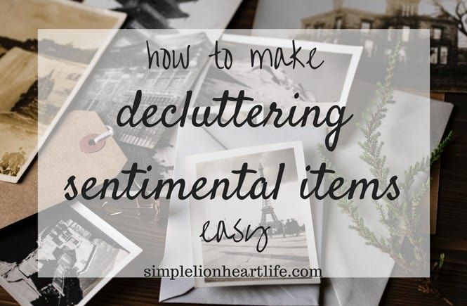 How to Make Decluttering Sentimental Items Easy