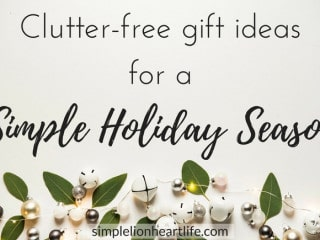 Clutter-free Gift Ideas for a Simple Holiday Season