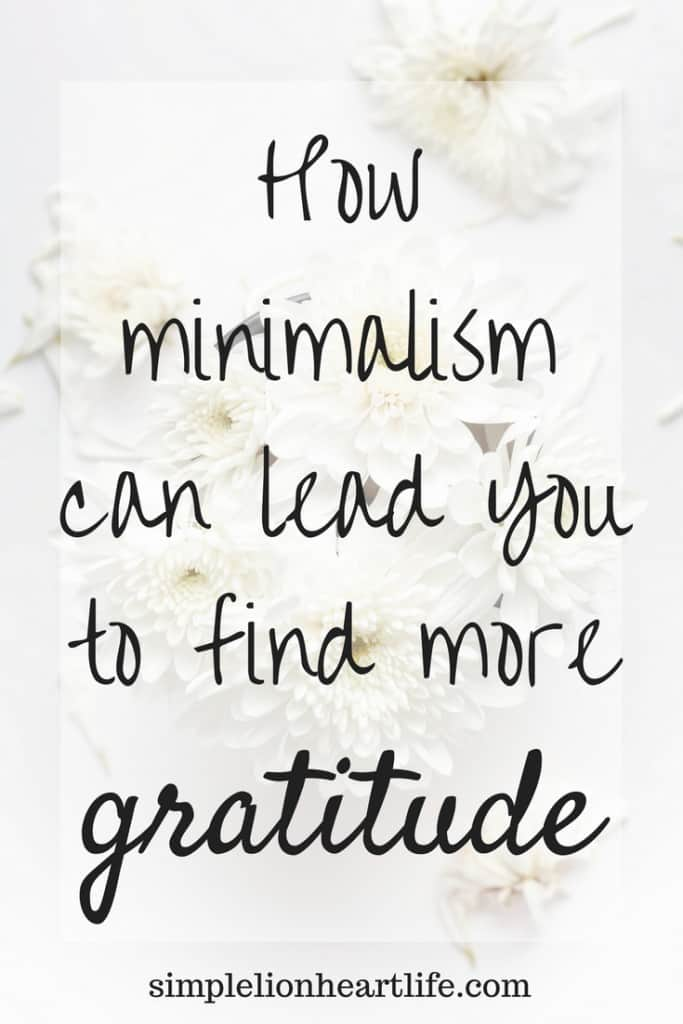 How minimalism can lead you to find more gratitude