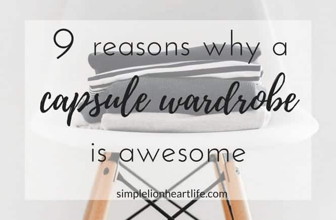 9 Reasons why a capsule wardrobe is awesome