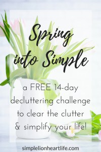 Spring into Simple - a free 14-day decluttering challenge