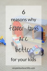 6 reasons why fewer toys are better for your kids