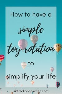 How to have a simple toy rotation to simplify your life