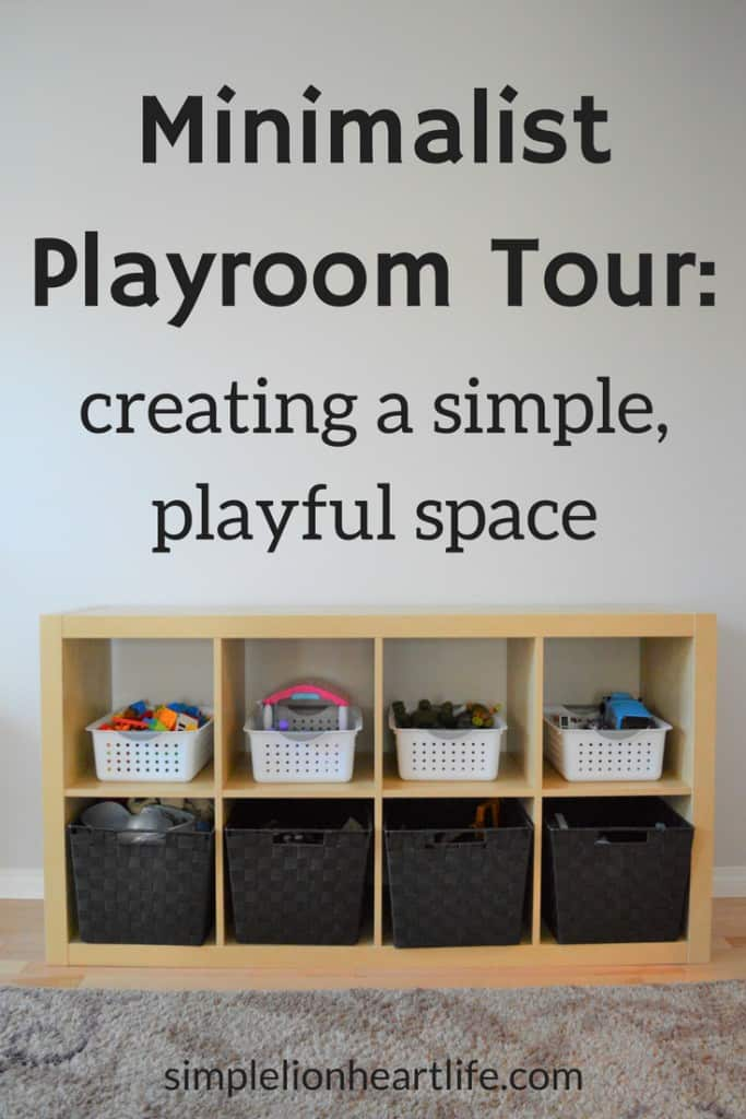 Minimalist Playroom Tour - creating a simple, playful space