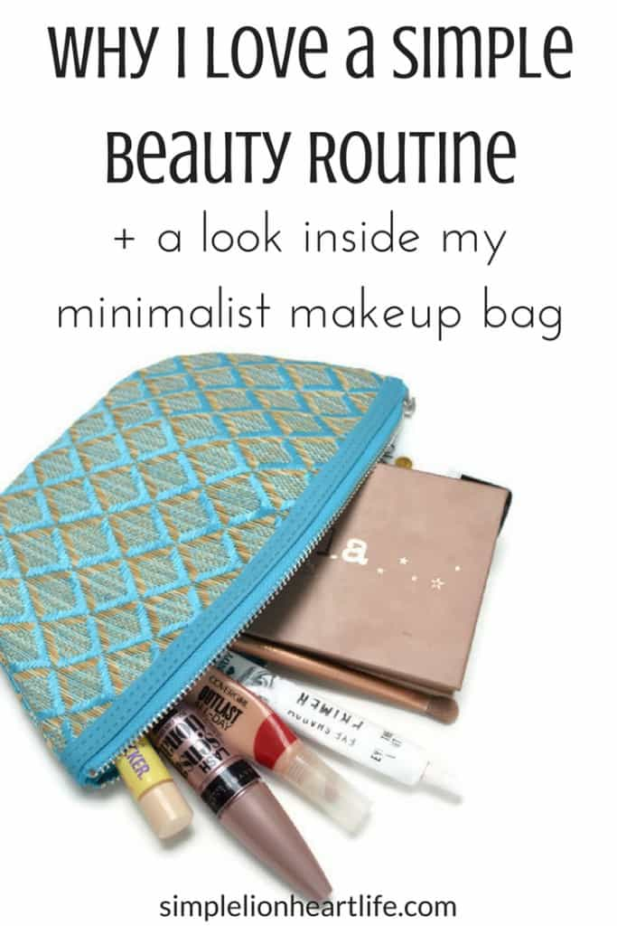 Why I love a simple beauty routine + a look inside my minimalist makeup bag
