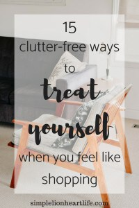 15 clutter-free ways to treat yourself when you feel like shopping