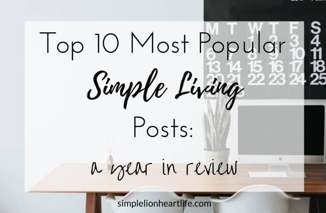 Top 10 most popular simple living posts: a year in review