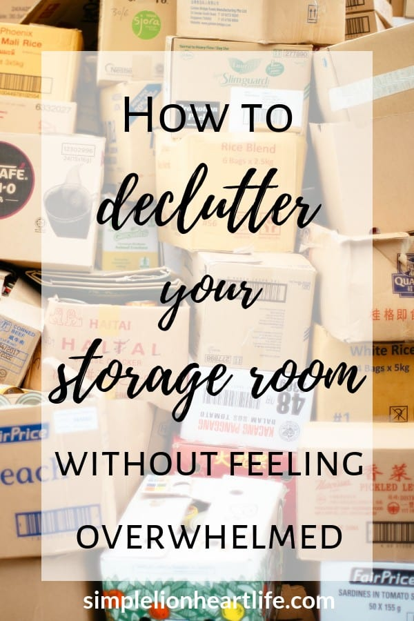 How to declutter your storage room without feeling overwhelmed - tackle your clutter catch-all once and for all!