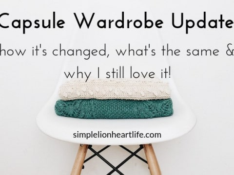 Capsule Wardrobe Update: How it's Changed, What's the Same & Why I Still Love it!
