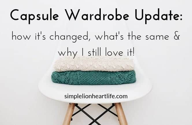 Capsule wardrobe update - how it's changed, what's the same & why I still love it!