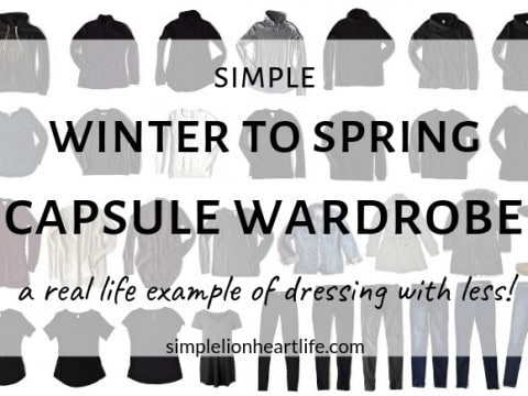 Simple Winter to Spring Capsule Wardrobe – a real-life example of dressing with less!