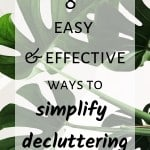 8 easy & effective ways to simplify decluttering - Simple Lionheart Life