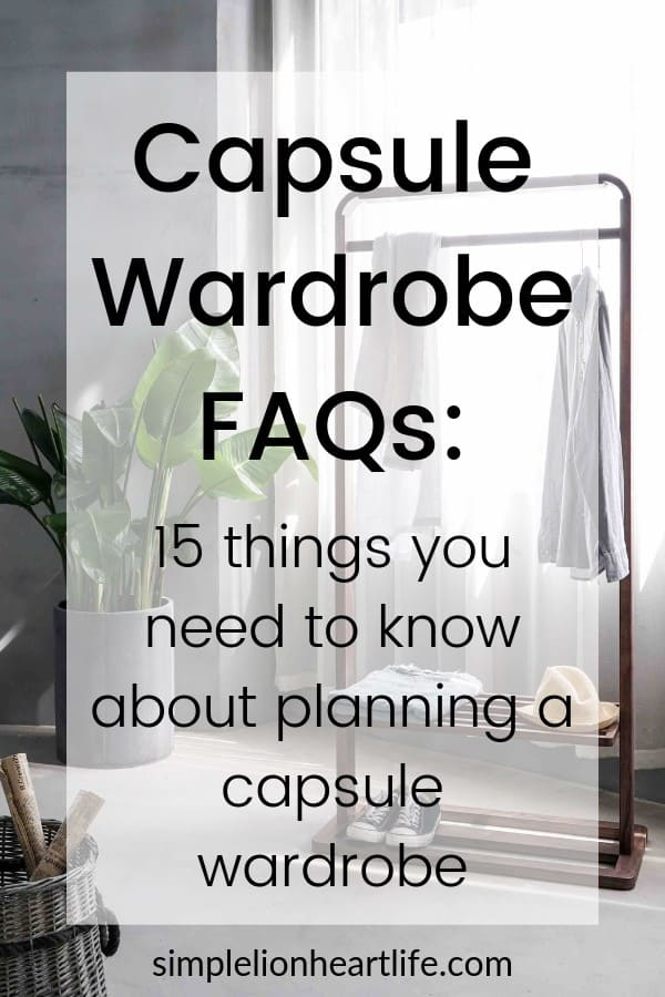 Capsule Wardrobe FAQs: answering 15 common questions about planning a capsule wardrobe