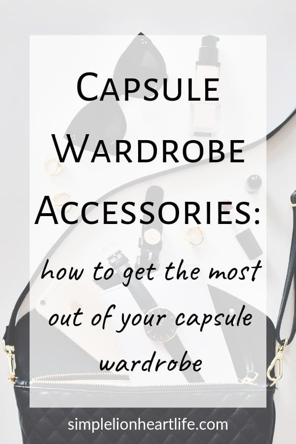 Capsule Wardrobe Accessories: how to get the most out of your capsule wardrobe