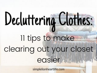 Decluttering Clothes: 11 tips to make clearing out your closet easier