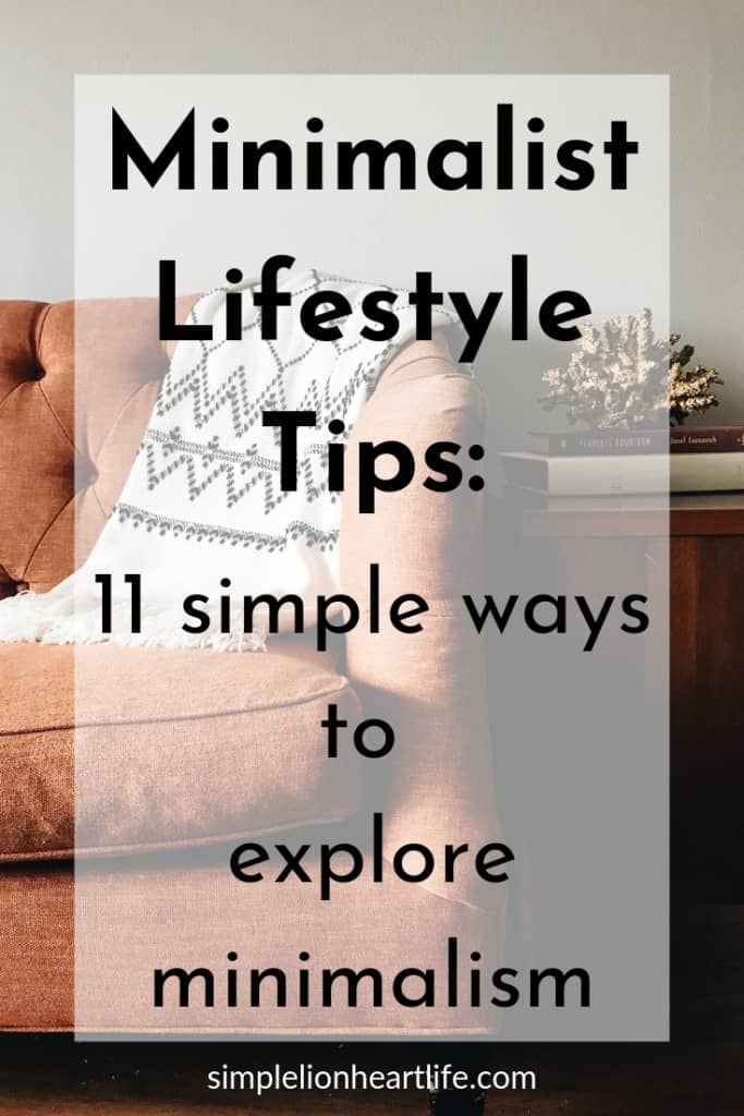 Minimalist Lifestyle Tips: 11 simple ways to explore minimalism