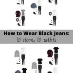 How to Wear Black Jeans: 10 items, 10 outfits