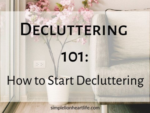 Decluttering 101: How to Start Decluttering
