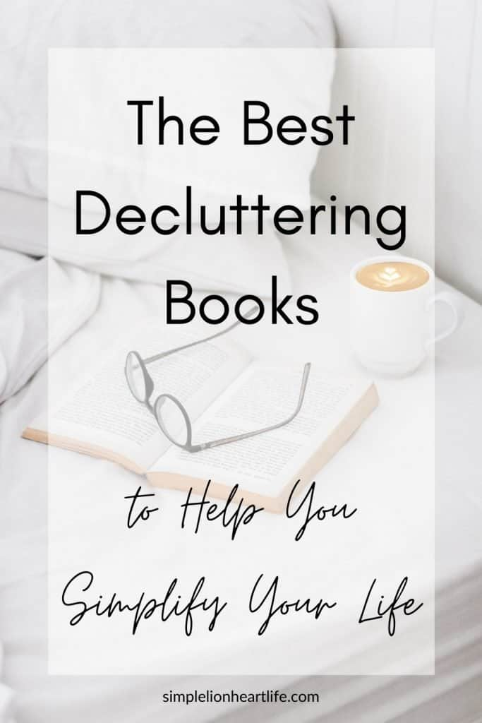 The Best Decluttering Books to Help You Simplify Your Life