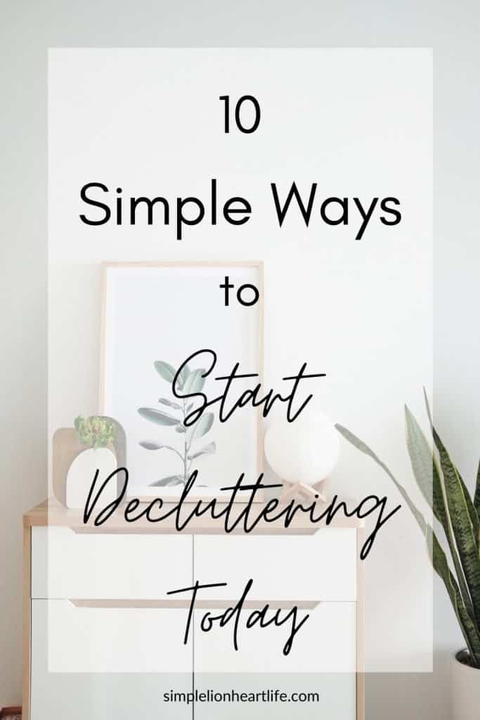 10 simple ways to start decluttering today