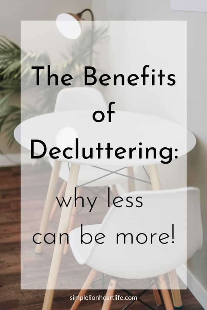 The benefits of decluttering: why less can be more!