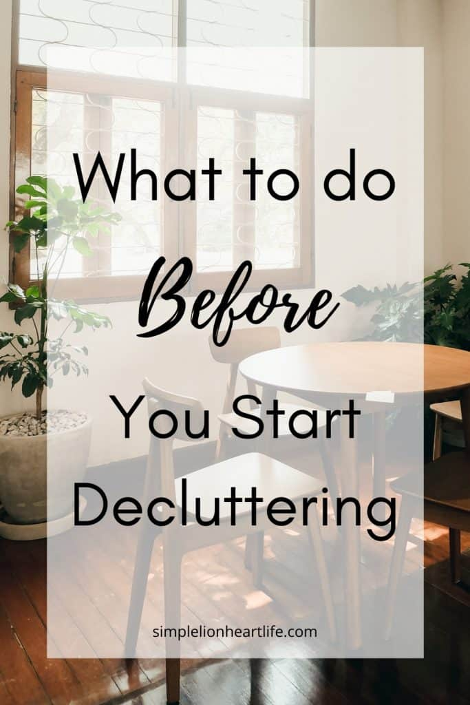 What to do Before You Start Decluttering