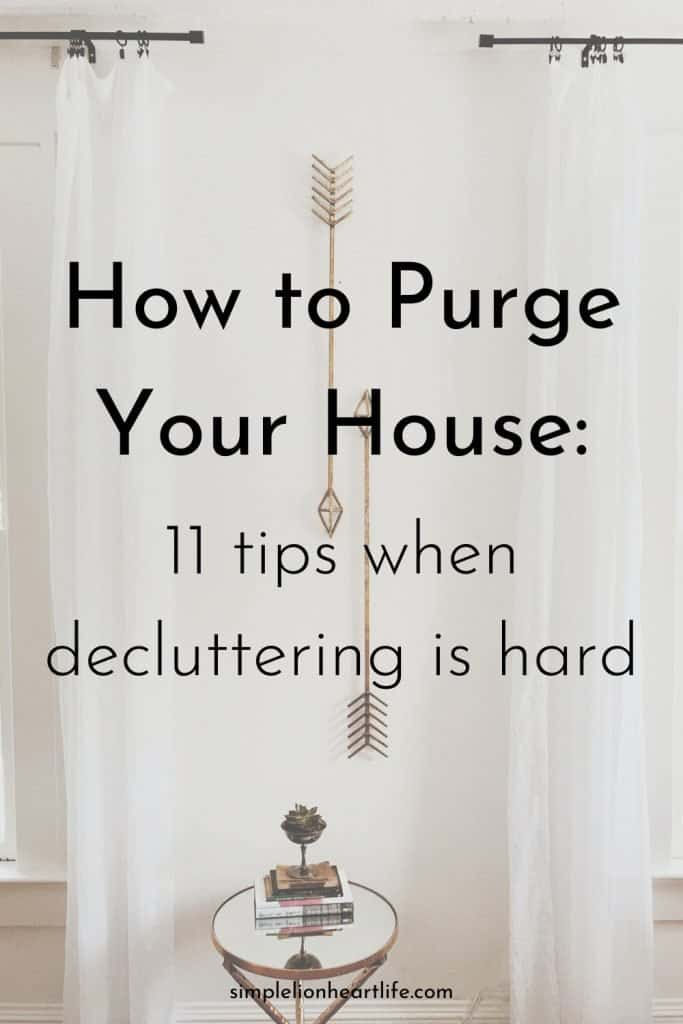 (white wall with white curtains) title graphic: How to Purge Your House - 11 tips when decluttering is hard