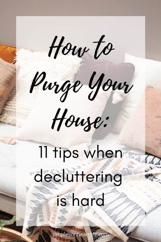 (couch with multi color throw pillows and blanket) title graphic: How to Purge Your House - 11 tips when decluttering is hard