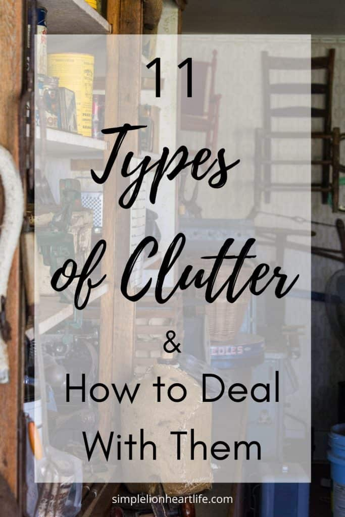 11 Types of Clutter & How to Deal With Them
