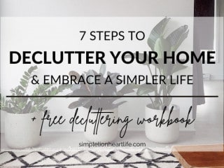 7 Steps to Declutter Your Home
