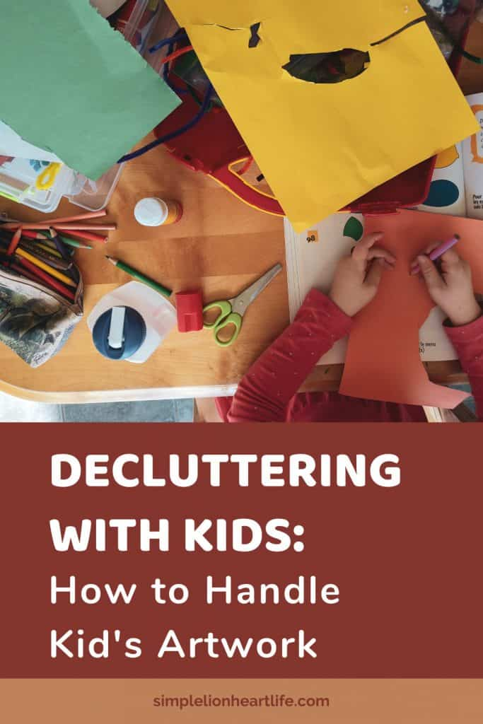 Decluttering with Kids: How to Handle Kid's Artwork