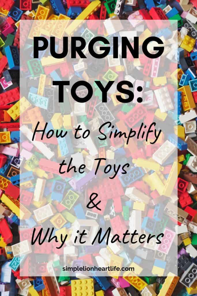 Purging Toys: How to Simplify the Toys & Why it Matters